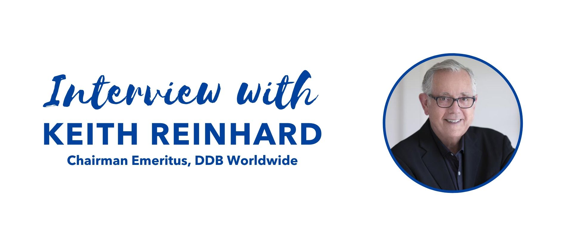 Keith Reinhard Interview with the Millenium Alliance