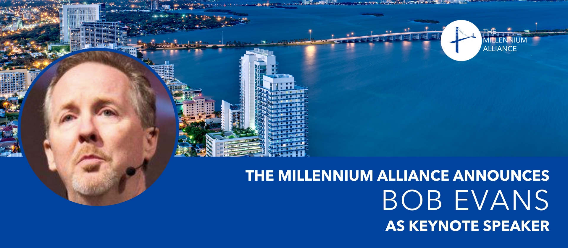 Bob Evans Millennium Alliance Keynote Speaker Announcement
