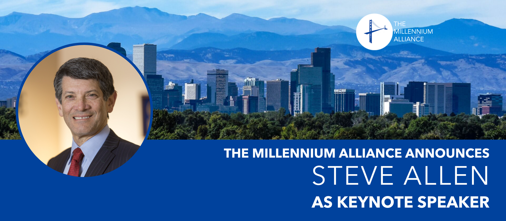 Steve Allen Millennium Alliance Keynote Speaker Announcement