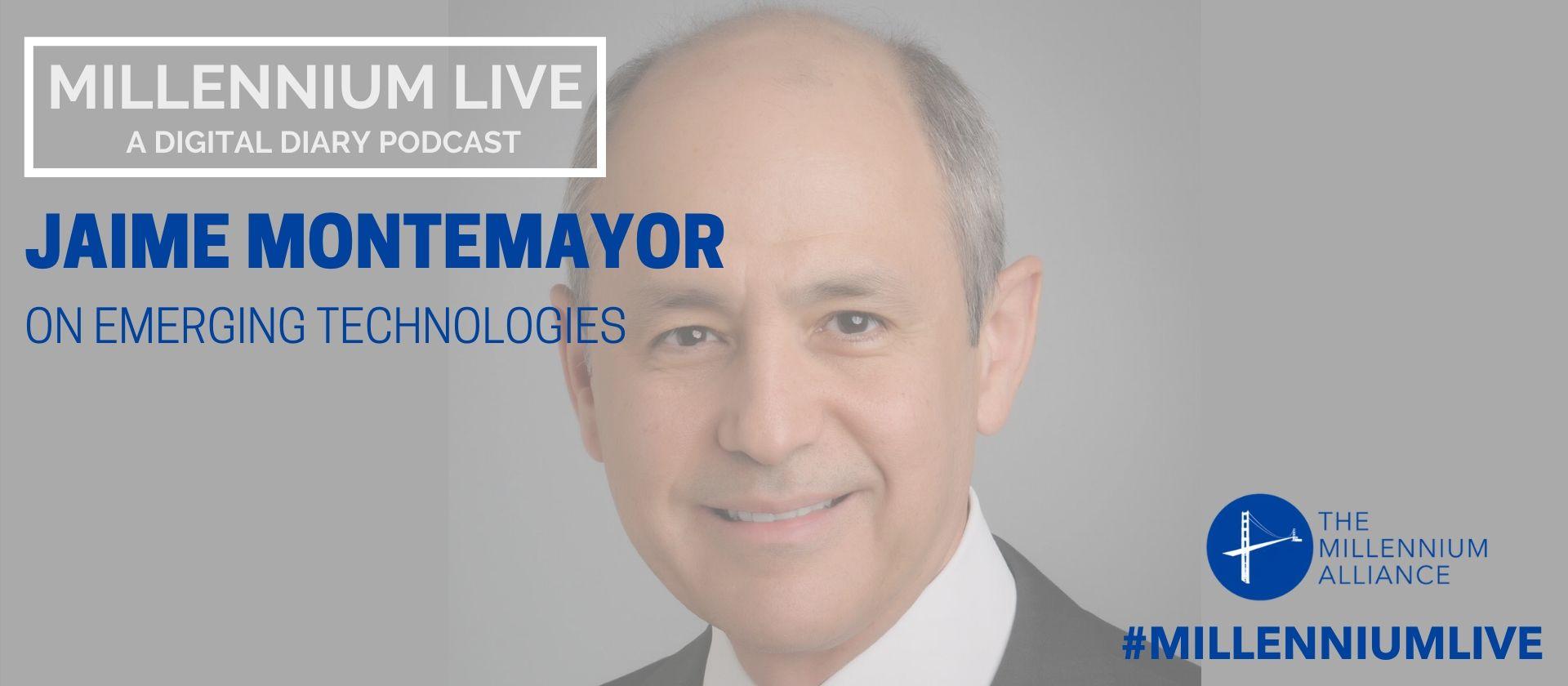 Jaime Montemayor Emerging Technologies Podcast