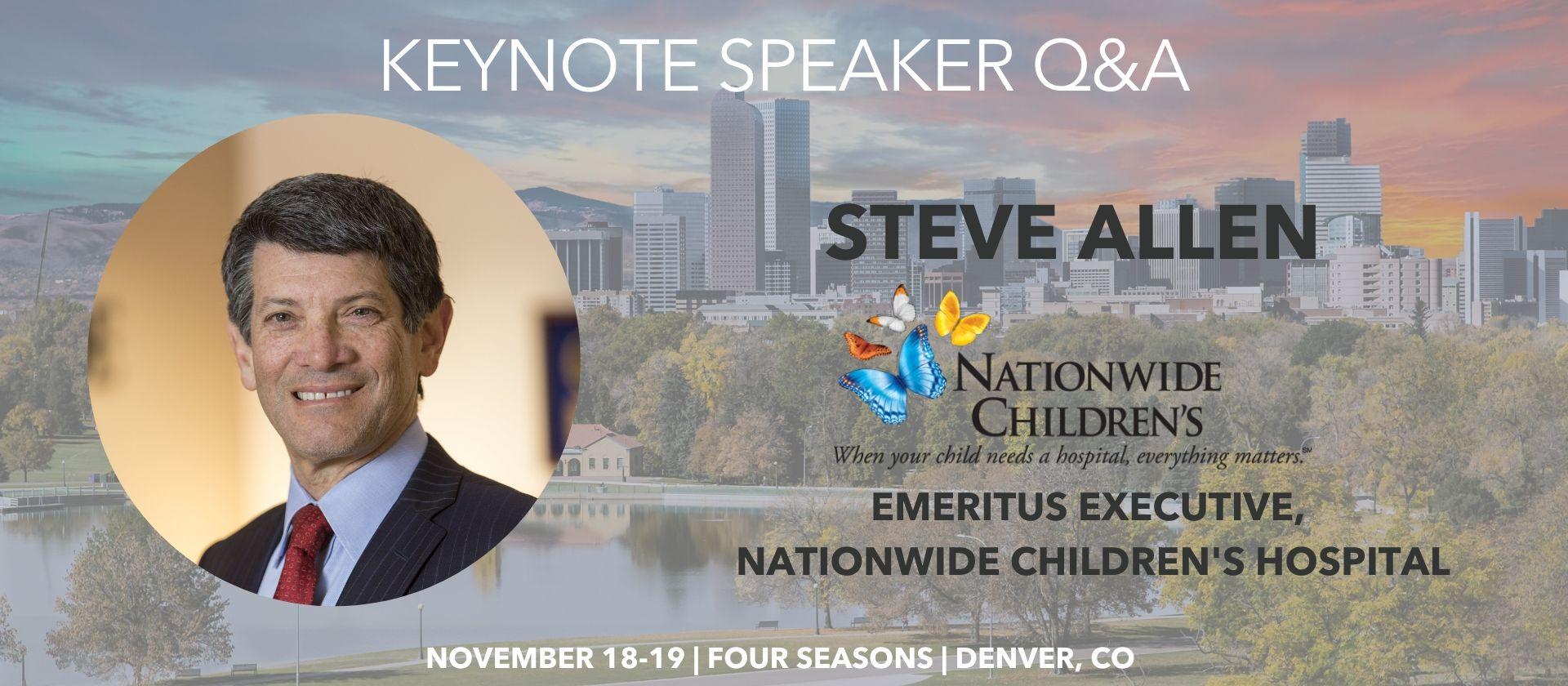 Steve Allen Nationwide Children's Keynote Speaker Q&A