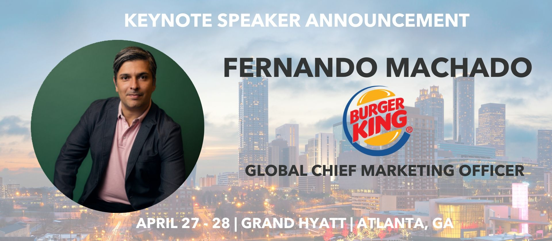 Fernando Machado Keynote Speaker Global CMO Grand Hyatt Atlanta