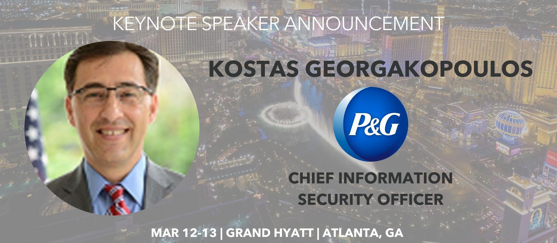 Kostas Georgakopoulos P&G CISO Keynote Speaker Announcement