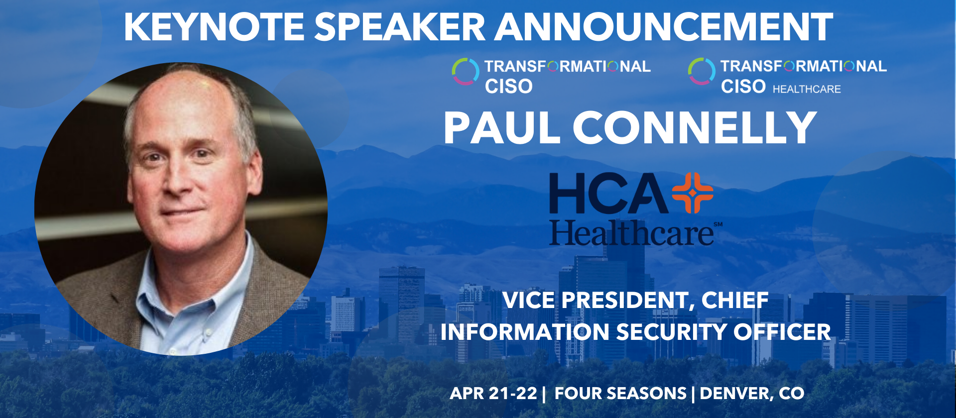 Keynote Speaker Paul Connelly HCA Healthcare CISO