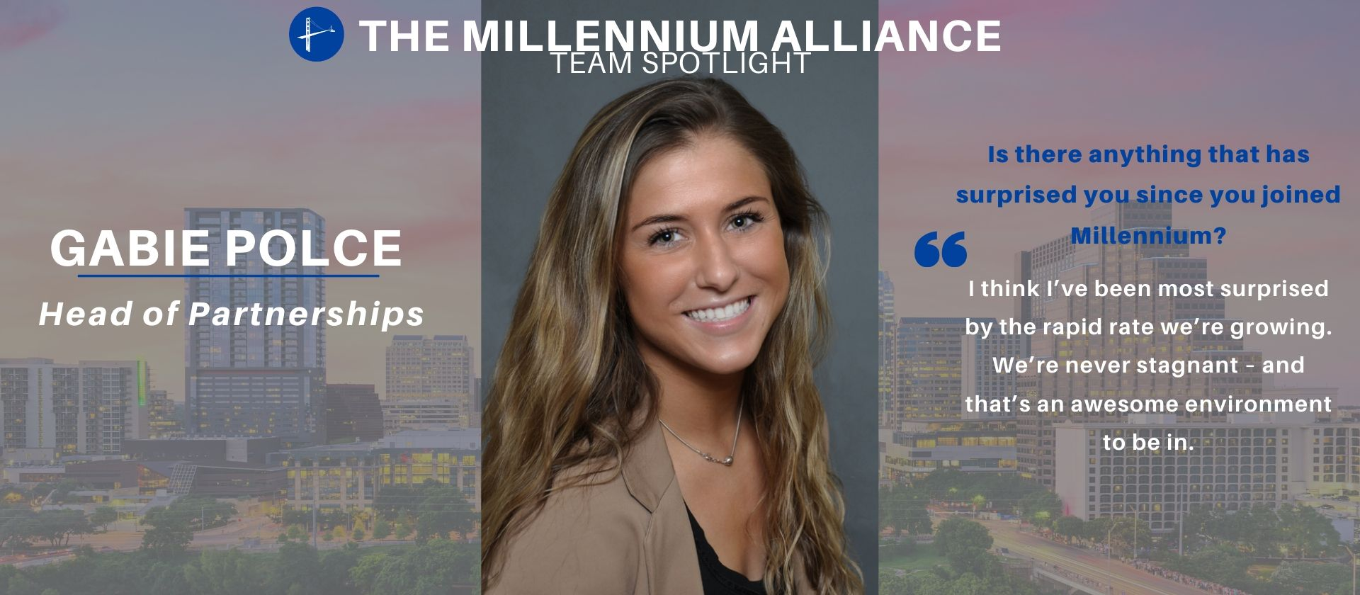 The Millenium Alliance Team Spotlight Gabie Polce