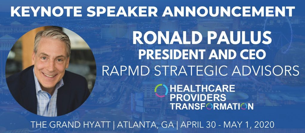 RONALD PAULUS HEALTHCARE PROVIDERS ASSEMBLY KEYNOTE SPEAKER ANNOUNCEMENT