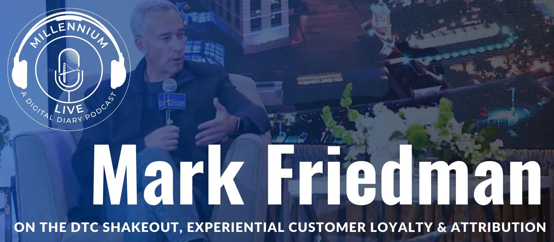executive-mark-friedman-marketing-insight