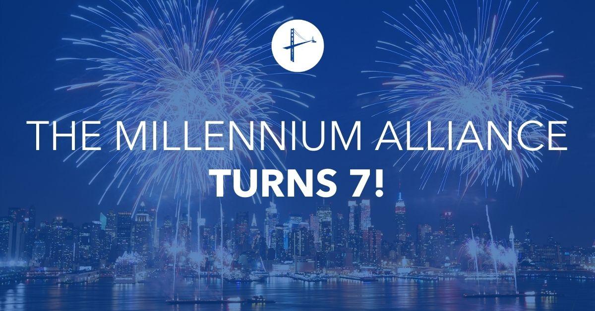 Millennium Alliance 7th Anniversary