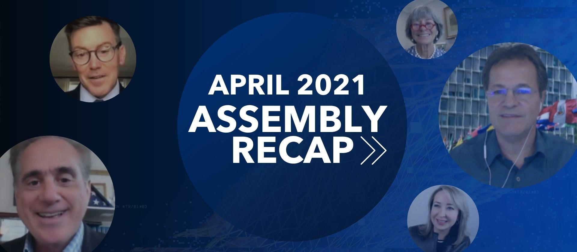 Your April Assembly Recap