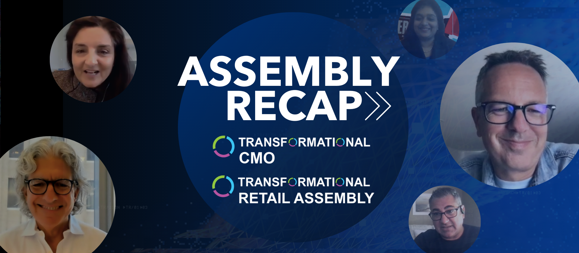 Here's What You Missed at the Transformational CMO & Retail Assemby