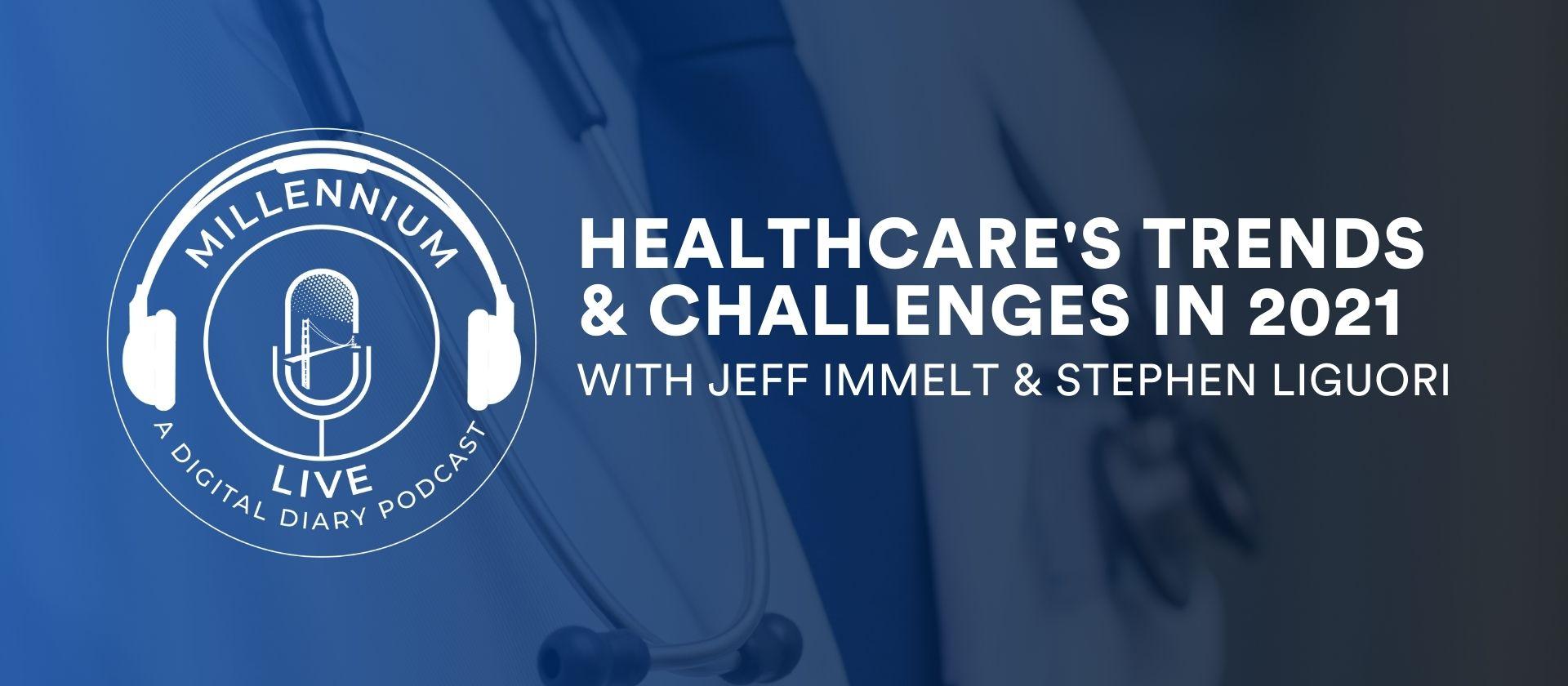 Healthcare Trends & Challenges in 2021